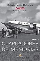 Guardadores de Memórias - Volume II (Portuguese Edition)