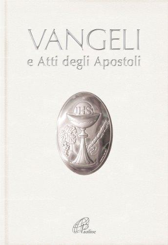 Vangeli e Atti degli Apostoli. (Prima comunione)
