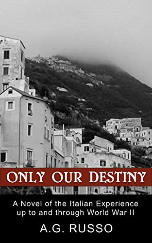 ONLY OUR DESTINY by [A.G. Russo]