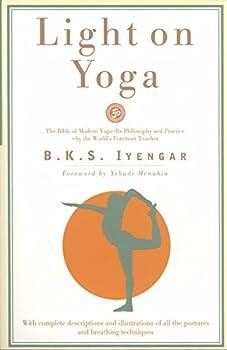 Light on Yoga  The Bible of Modern Yoga