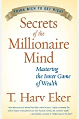 Secrets of the Millionaire Mind: Mastering the Inner Game of Wealth (English Edition) eBook Kindle