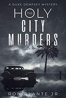 The Holy City Murders: A Duke Dempsey Mystery by [Ron Plante Jr]