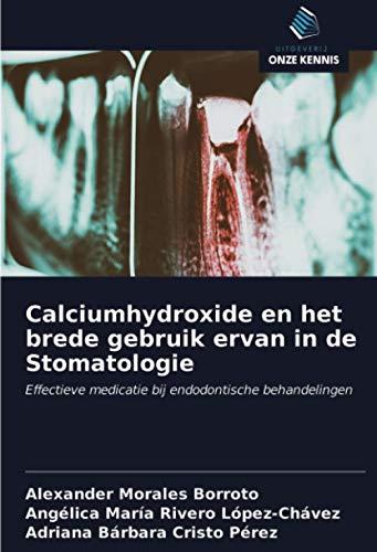 Calciumhydroxide en het brede gebruik ervan in de Stomatologie: Effectieve medicatie bij endodontische behandelingen