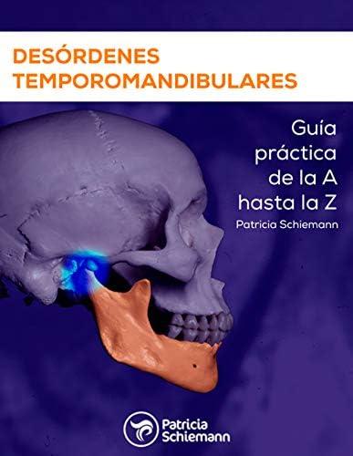 Des rdenes temporomandibulares Gu a pr ctica de la A hasta la Z Spanish Edition product image