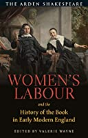 Women's Labour and the History of the Book in Early Modern England