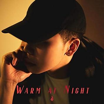 Warm at Night
