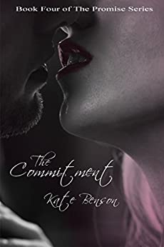 The Commitment (The Promise Series Book 4) by [Kate Benson, Sean Benson]