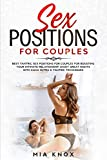 Sex Positions for Couples: Best Tantric Sex Positions for Couples for Boosting Your Intimate Relationship. Enjoy Great Nights with Kama Sutra & Tantric Techniques (Sex for Couples)