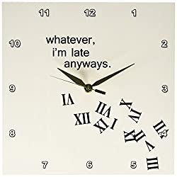 3dRose LLC DPP_155888_1 Wall Clock, 10 by 10-Inch, Whatever, I'm Late Anyways Falling Numbers