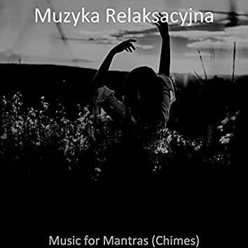 Music for Mantras (Chimes)