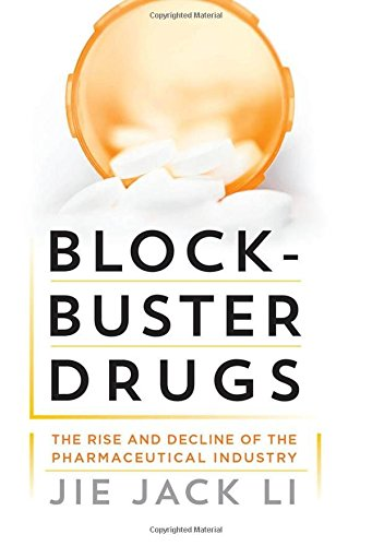 Image of Blockbuster Drugs: The Rise and Decline of the Pharmaceutical Industry