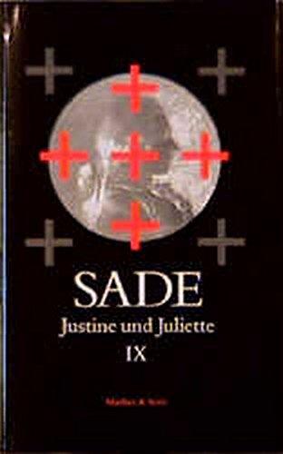Justine und Juliette, 10 Bde., Bd.9