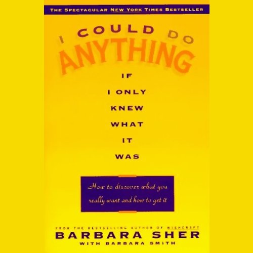 I Could Do Anything If Only I Knew What It Was audiobook cover art