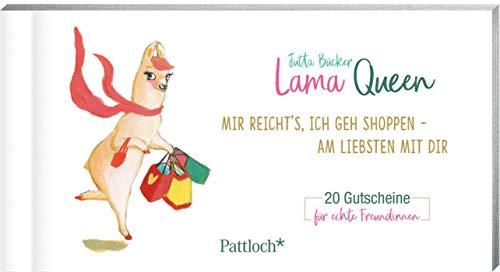 Lama Queen - Mir reicht's, ich geh shoppen - am liebsten mit dir: 20 Gutscheine für echte Freundinnen