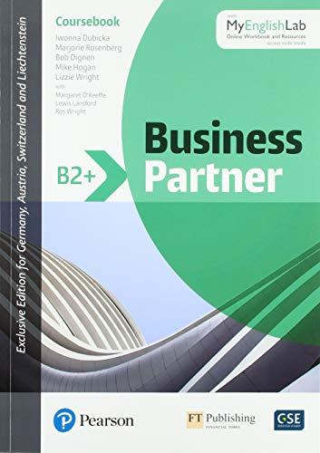 Business Partner B2+ Coursebook with MyEnglishLab, Online Workbook and Resources (ELT Business & Vocational English)