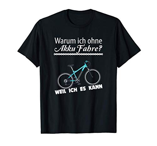 Lustiger Spruch Luschen Akku Fahrrad Spruch Design T-Shirt