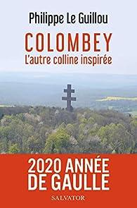 Colombey : L'autre colline inspirée par Philippe Le Guillou