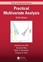 Practical Multivariate Analysis (Chapman & Hall/CRC Texts in Statistical Science)