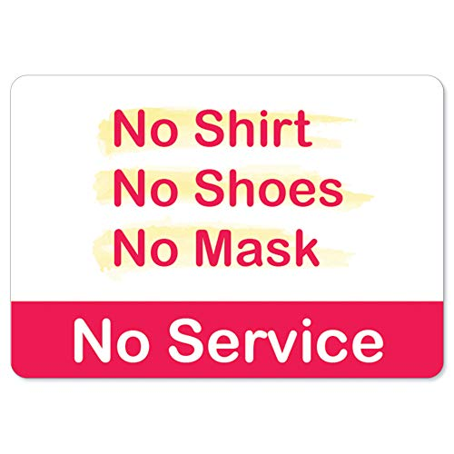 Public Safety Sign - No Shirt No Shoes No Mask No Service   Peel and Stick Wall Graphic   Protect Your Business, Class Room, Office & Interior Surroundings   Made in The USA