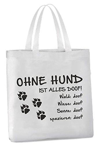 AdriLeo Einkaufstasche Ohne Hund ist Alles doof! (Tatzen Pfoten)