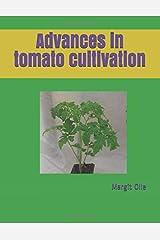 Advances in tomato cultivation Paperback