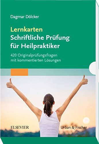 Lernkarten Schriftliche Prüfung für Heilpraktiker: 420 Originalprüfungsfragen mit kommentierten Lösungen