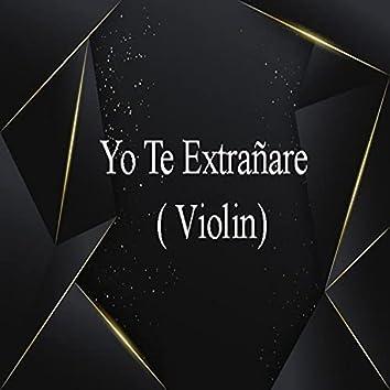 Yo te extrañare ( Violin)