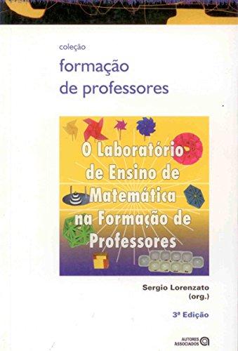 O Laboratório de Ensino de Matemática na Formação de Professores