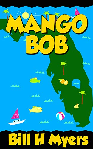 Mango Bob by Bill H Myers ebook deal