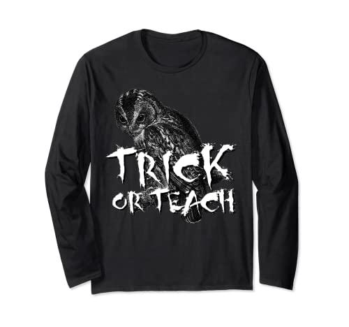 Camiseta de Trick or Teach, disfraz de profesor de miedo para Halloween Manga Larga