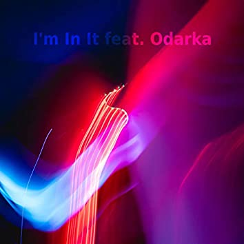 I'm In It (Pi8Five Remix)