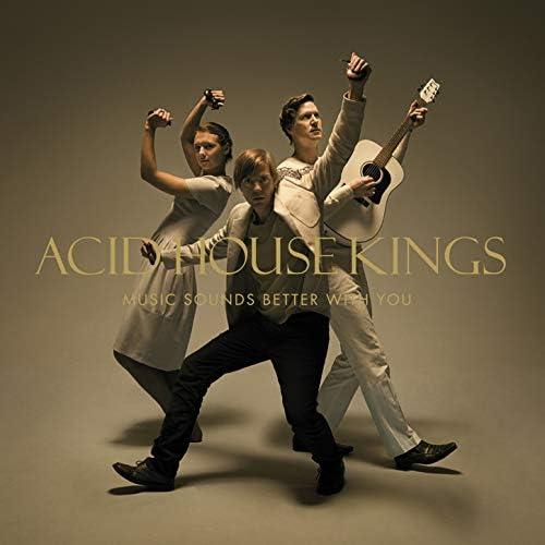 Acid House Kings