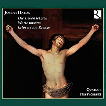 Haydn: Die sieben letzten Worte unseres Erlösers am Kreuze