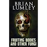 Fruiting Bodies and Other Fungi (English Edition)