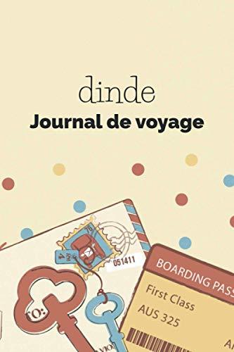 dinde Journal de voyage: Journal de voyage 6x9 Din A5 à remplir   Grille de points   Le cadeau pour en dinde voyage   Listes de contrôle   Journal de ... échange d'étudiants, voyage dans le monde