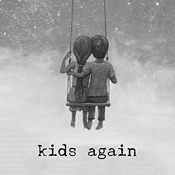 Kids Again