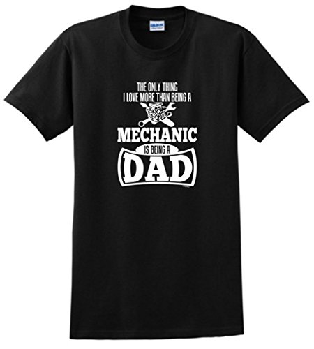 Product Image 1: Only Thing Love More Than Being a Mechanic is a Dad T-Shirt Medium Black