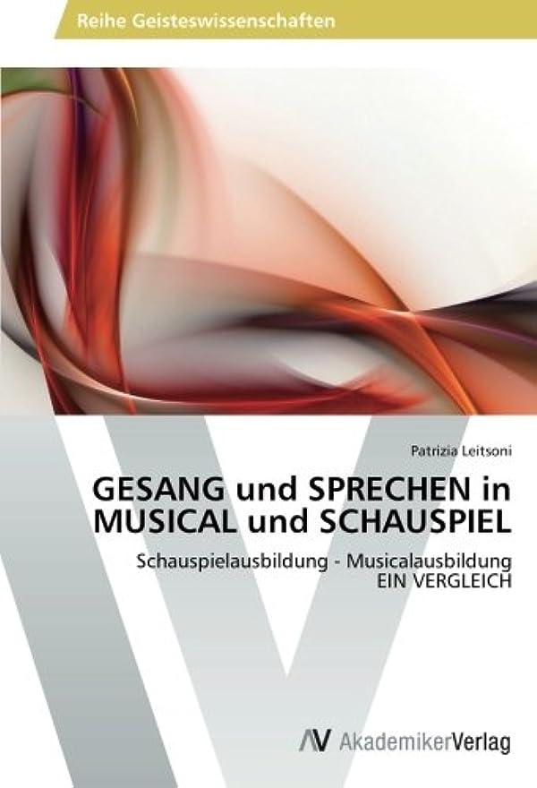 露骨ないらいらさせる添付Gesang Und Sprechen in Musical Und Schauspiel