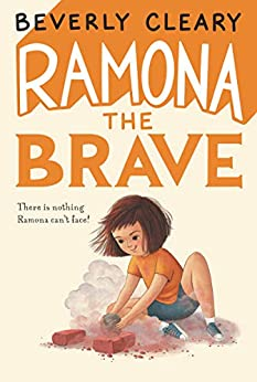 Ramona the Brave (Ramona Quimby Book 3) by [Beverly Cleary, Tracy Dockray]