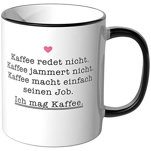 JUNIWORDS Tasse, Kaffee redet nicht, jammert nicht, macht seinen Job, Ich mag Kaffee, Wähle Farbe, Schwarz