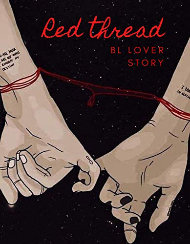 THE RED THREAD, BL Love Story: THE RED THREAD, BL Love Story Novel
