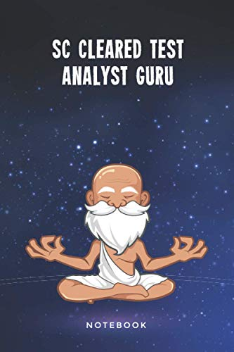 SC Cleared Test Analyst Guru Notebook: Customized 100 Page Lined Journal Gift For A Busy SC Cleared Test Analyst