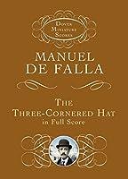 The Three-Cornered Hat in Full Score (Dover Miniature Music Scores)