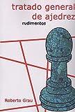 Tratado general de ajedrez - Rudimentos