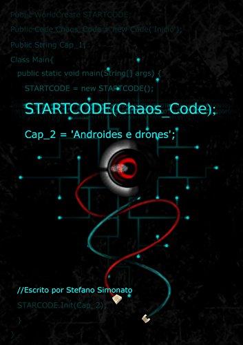 StartCode Chaos Code: Androides e Drones (Portuguese Edition)