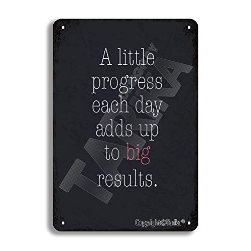 Plaque décorative en étain avec inscription « A Little Progress Each Day Add Up To Big Results » - 20 x 30 cm - Pour maison, cuisine, salle de bain, f