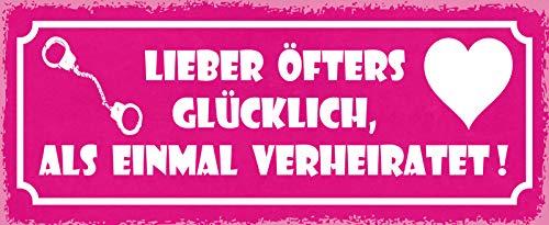 FS liever vaak gelukkig, dan ooit getrouwd! (roze schild met handboeien en hart) metalen bord bordje gewelfd Metal Sign 10 x 27 cm