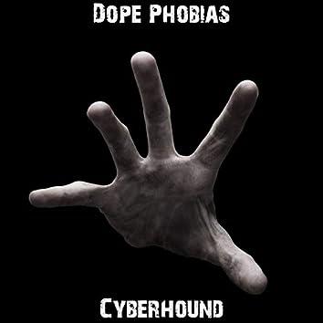 Dope Phobias