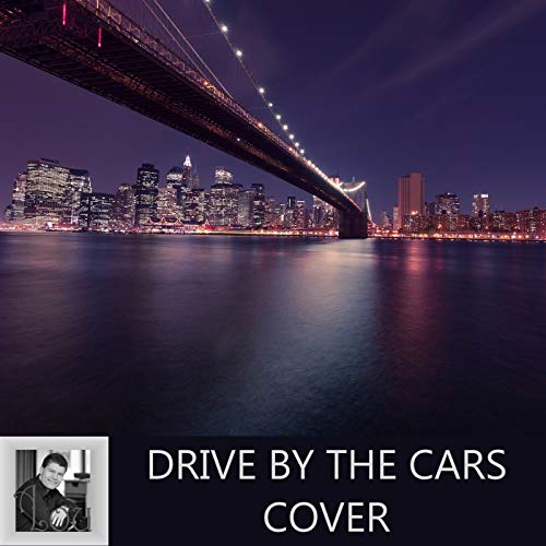 Drive by the Cars Cover