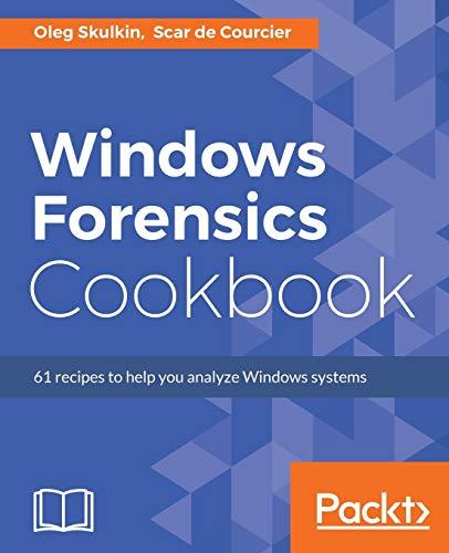 Windows Forensics Cookbook (English Edition)